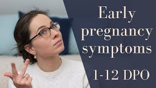 Are early pregnancy symptoms possible before 10dpo? (fixed audio)