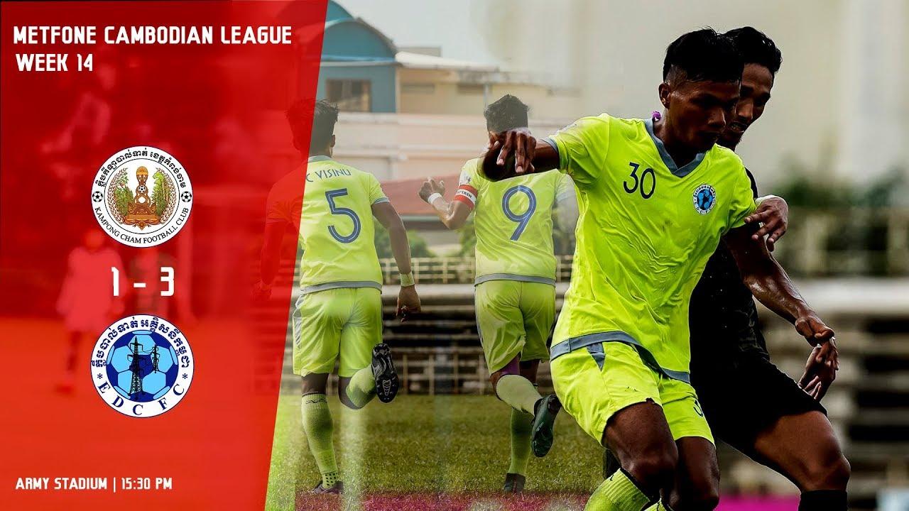 [MCL- Week14] Kampong Cham FC (1:3) EDC FC