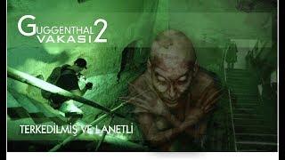 Guggenthal Vakasi 2 - Paranormal Olaylar