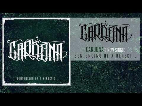 Cardona - Sentencing Of A Heretic [HD] 2013