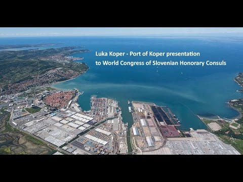 Luka Koper - Port of Koper, presentation to World Congress of Slovenian Honorary Consuls