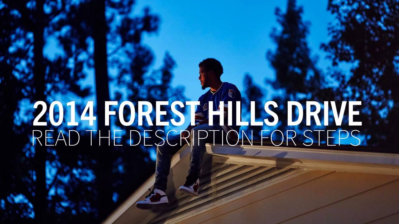 J cole 2014 forest hills drive album download direct link free by.