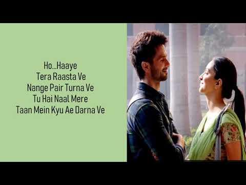 Mere Sohneya Lyrics-Sachet Tandon & Parampara Thakur|Kabir Singh|Shahid Kapoor, Kiara Advani|