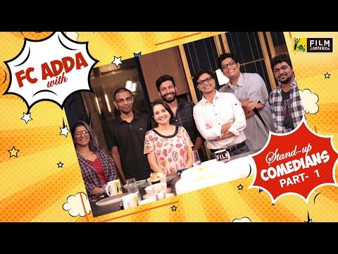 Stand-Up Comedians Adda  (Part 1) | Film Companion