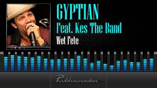 Gyptian Feat. Kes The Band - Wet Fete [Soca 2014]