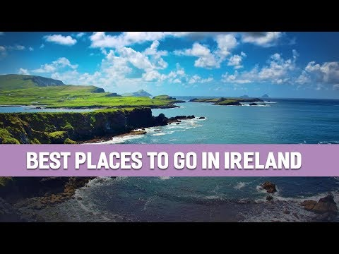 Best Places to Go in Ireland - The Ultimate Travel Bucket List