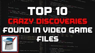 Top 10 Crazy Discoveries Found in Video Game Files