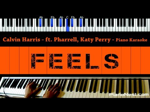 Calvin Harris - Feels ft. Pharrell, Katy Perry & Big Sean - Piano Karaoke / Sing Along / Cover Lyric