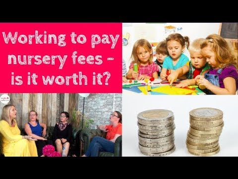working to pay nursery fees is it worth it