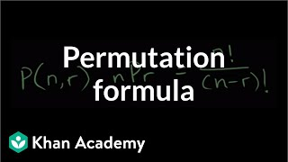 Permutation formula | Probability and combinatorics | Probability and Statistics | Khan Academy thumbnail