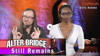 """Alter Bridge - Still Remains (REACTION) """"Patreon Early Access"""""""