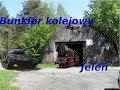 Film Bunkier Kolejowy w Jeleniu