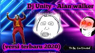 Gambar cover Dj Unity - Alan Walker (viral terbaru)    2020