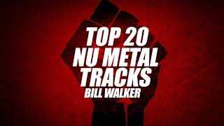 Top 20 Nu Metal Tracks