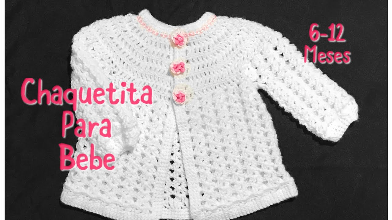 Chambrita o chaquetita para bebe en gancho fácil y rápida de hacer ...