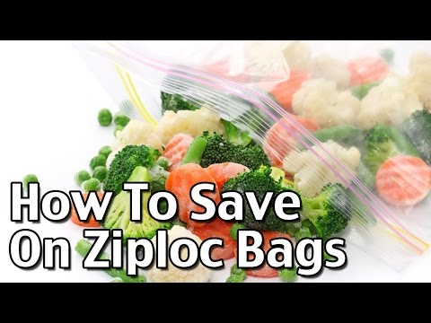 How To Save On Ziploc Bags