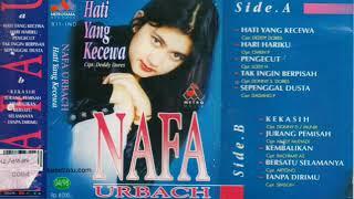 Full Album Nafa Urbach - Hati Yang Kecewa (1997)