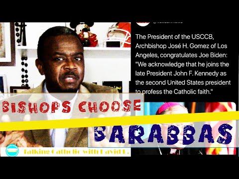 The Catholic Bishops Choose Barabbas (Joe Biden)