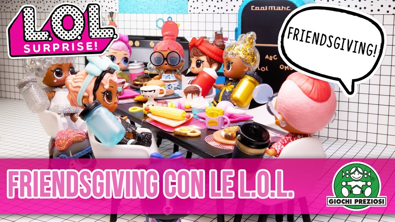 Giochi Preziosi | L.O.L. Surprise! Friendsgiving