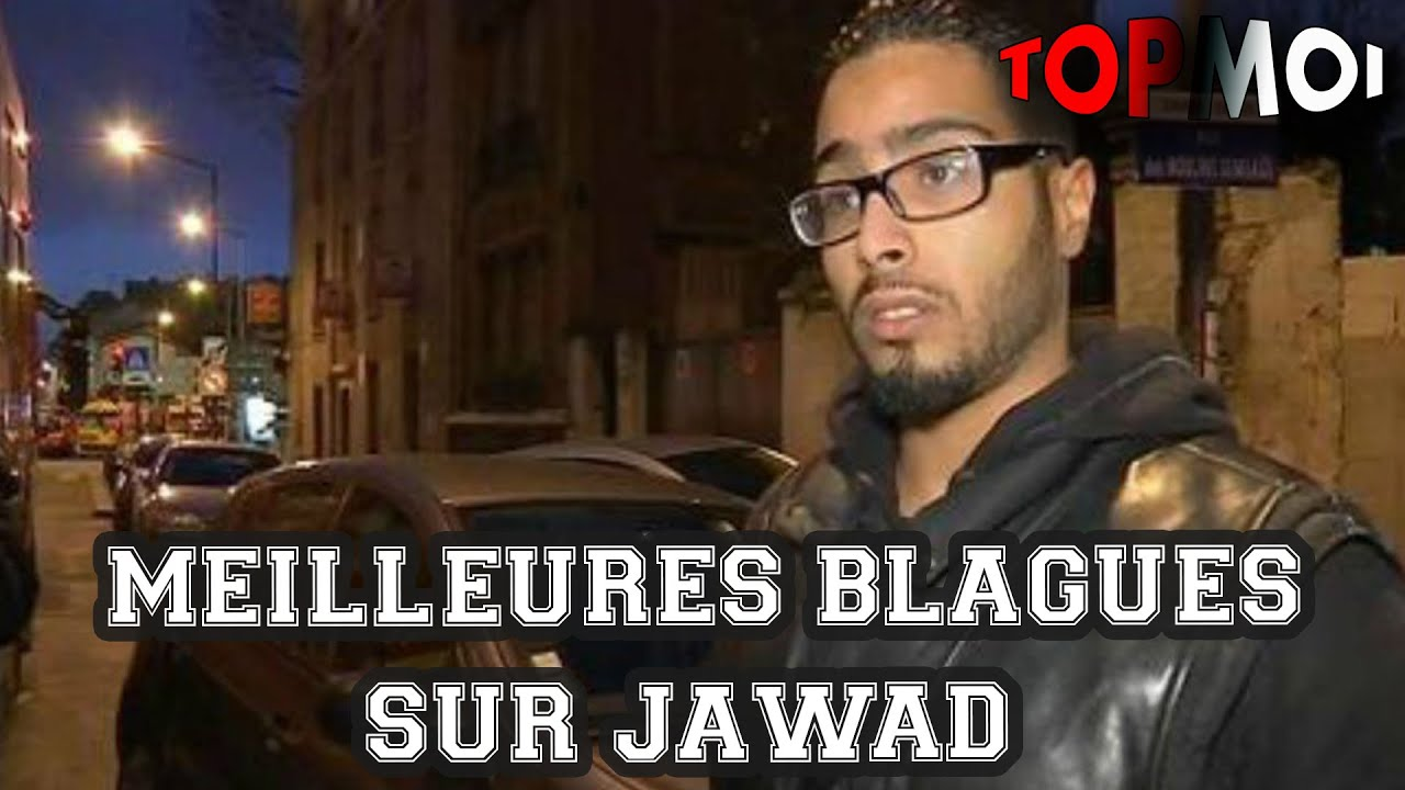 top 10 des meilleures blagues sur jawad youtube. Black Bedroom Furniture Sets. Home Design Ideas