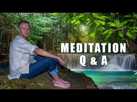 Meditation: Questions & Answers (Mindfulness/Crying/Focus) how to meditate