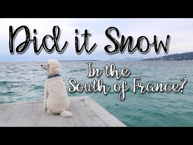 Did it Snow in the South of France?