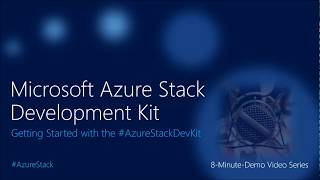 Getting Started with the #AzureStackDevKit
