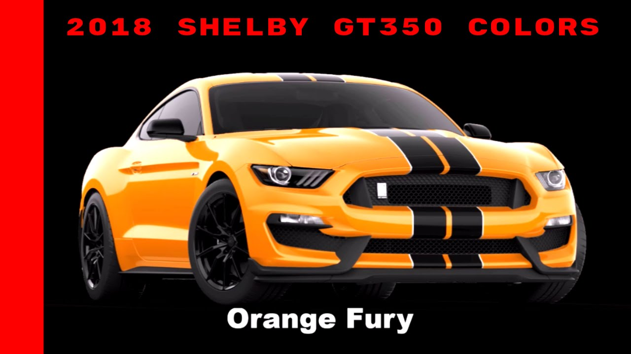 2018 Ford Mustang Shelby GT350 Colors - YouTube