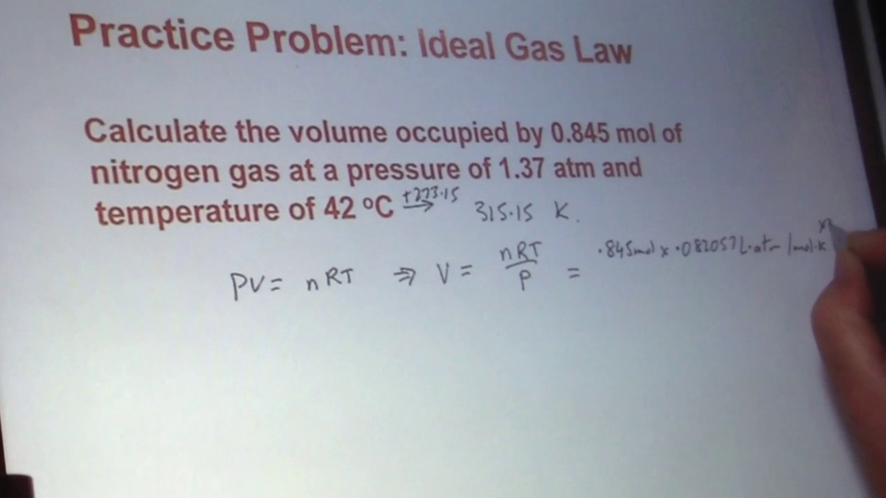 Calculate the volume occupied by 0 845 mol of nitrogen gas at a pressure of  1 37 atm and temperature