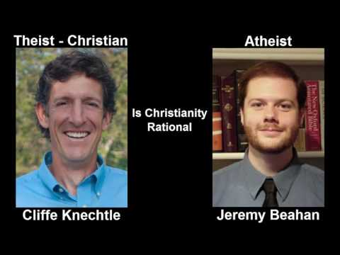 Debate |  Jeremy Beahan vs Cliff Knechtle  Is Christianity Rational