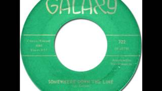 LITTLE JOHNNY TAYLOR - Somewhere Down The Line [Galaxy 722] 1963