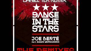 "Joe Bertè Feat. Dago Hernandez""Dance In The Stars"" (Daniel Tek Remix) Claw Records"