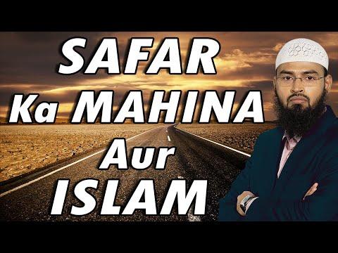Safar Ka Mahina Aur Islam - Islam & Month of Safar By Adv. Faiz Syed