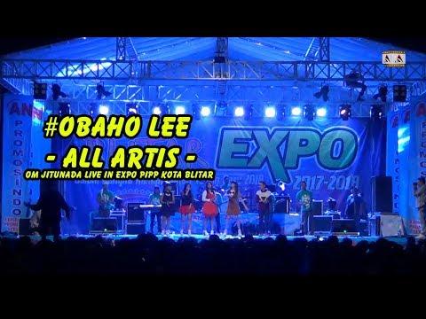 #OBAHO LEE -  ALL ARTIS - OM JITUNADA LIVE IN EXPO PIPP KOTA BLITAR
