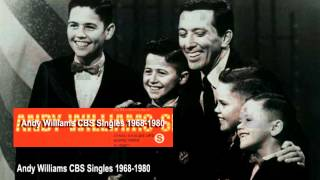 andy williams CBS  singles 1967-1980-1