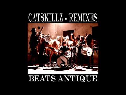 Beats Antique - Cat Skills (R/D Remix)