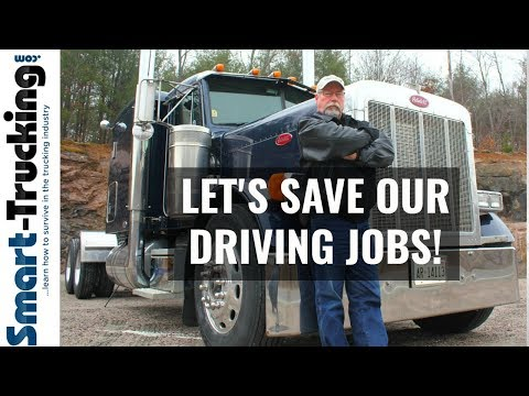 One Way We Can Help Save Our Truck Driving Jobs!