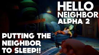 Video Hello Neighbor Alpha 2  - HOW TO USE THE SLEEPING PILLS/FINALLY INTO THE BASEMENT/THE MAGNET GUN download MP3, 3GP, MP4, WEBM, AVI, FLV Maret 2018