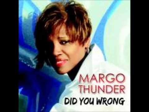 Margo Thunder Did You Wrong