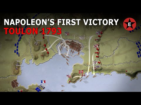 Napoleon's First Victory: Siege of Toulon 1793