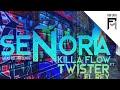 KillaFlow Ft Twister El Rey - Señora (Video Lyric)