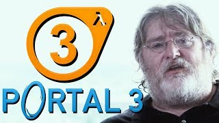 Valve IS NOT DEAD! Portal 3 and Half-Life 3 Could Happen E3 2018