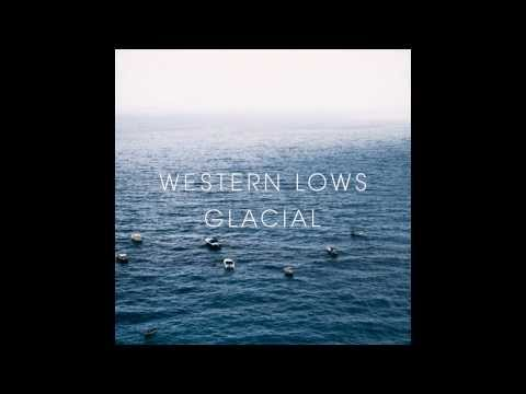 Western Lows - I Will