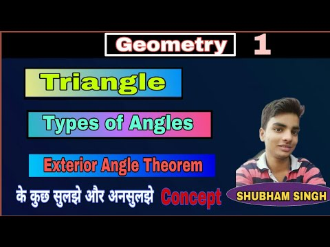 ||-geometry-1-||-angles,-triangles-and-exterior-angle-theorem-full-concept.
