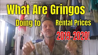 What Are Gringos Doing to Rental Prices in Cuenca Ecuador, Mexico, D.R, etc in 2018?
