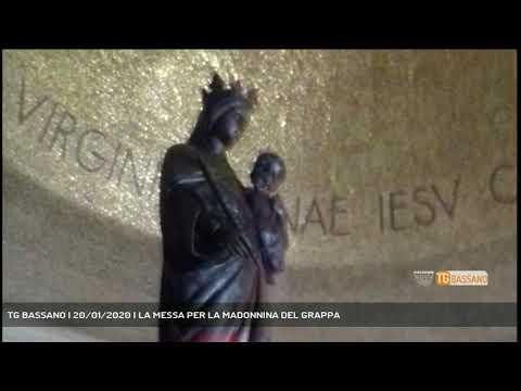 TG BASSANO | 20/01/2020 | LA MESSA PER LA MADONNIN...