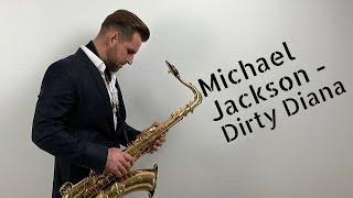 Michael Jackson - Dirty Diana [sax cover] by Jordanas Narkus