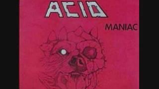 Acid -  Bottoms up