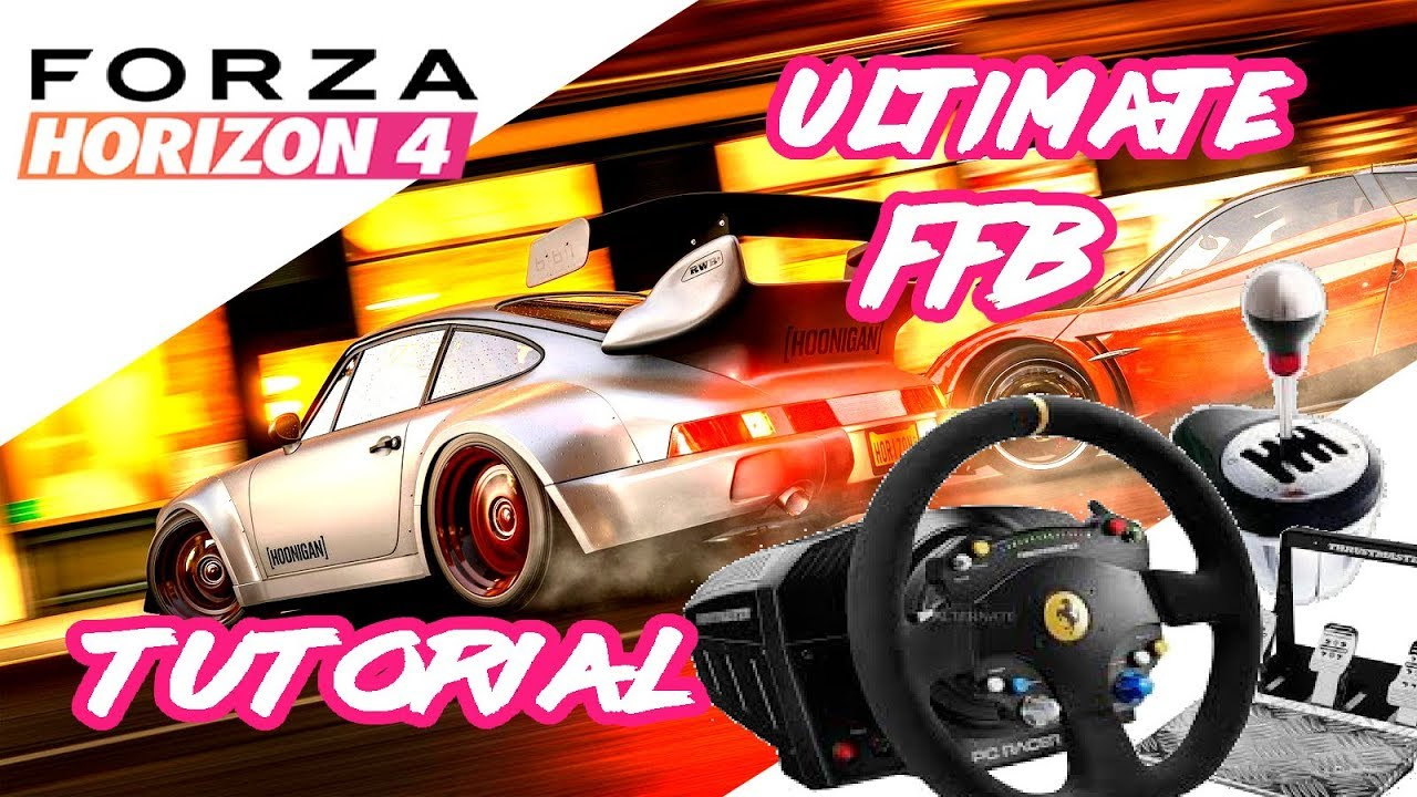 Steering wheel Setup Tutorial Forza Horizon 4 settings for Thrustmaster,  Logitech and Fanatec Ultima
