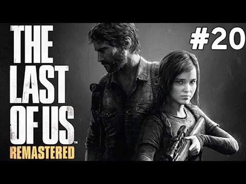 The Last of Us Remastered - Son - Bölüm 20